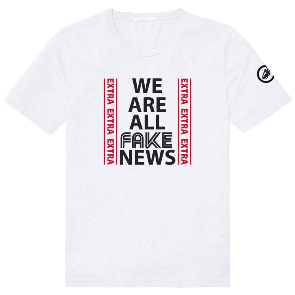 We Are All Fake News
